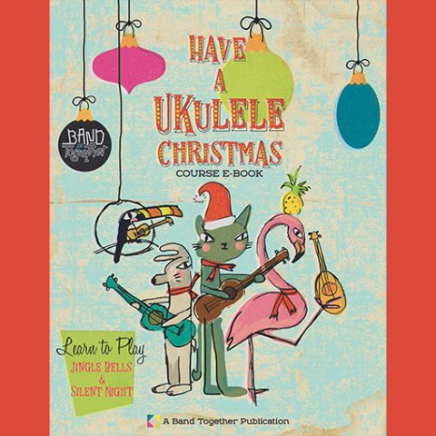 Ukulele Christmas e-course